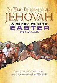 In The Presence Of Jehovah: Ready To Sing Easter: Satb (Ready To Sing (Songbooks))