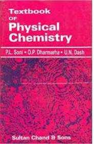 Buy Textbook Of Physical Chemistry book : Pl Soni,Op Dharmarha,Un