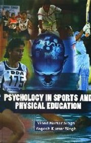 Psychology in Sports and Physical Education