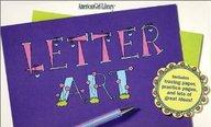 Letter Art (American Girl Library Series)
