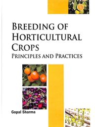 Breeding Of Horticultural Crops Principles & Practices