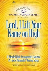 Maranatha! Lord, I Lift Your Name on High