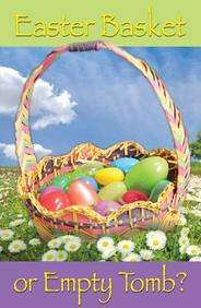 Easter Basket or Empty Tomb? : 25- Pack Tracts