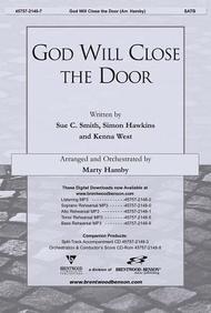 God Will Close the Door- SATB