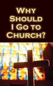 Why Should I Go to Church?: 25-Pack Tracts
