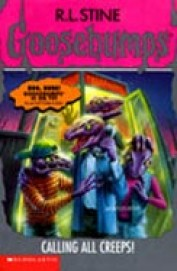 Calling All Creeps! Goosebumps