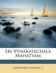 Sri Venakatachala Mahatyam