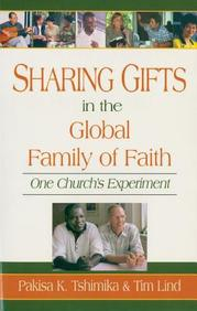 Sharing Gifts In The Global Family Of Faith: One Church's Experiment