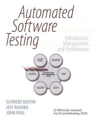 Automated Software Testing: Introduction, Management, And Performance [With CDROM]