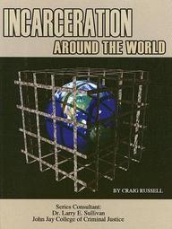 Incarceration Around The World