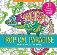 Tropical Paradise Adult Coloring Book (31 stress-relieving designs)