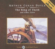 The Ring of Thoth and Other Tales, with eBook (Tantor Unabridged Classics)