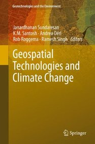 Geospatial Technologies and Climate Change (Geotechnologies and the Environment)