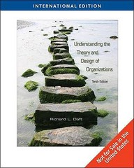 Buy Understanding The Theory And Design Of Organizations 10th Edition International Edition Book Richard Daft 0324598882 9780324598889 Sapnaonline Com India