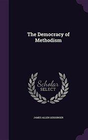 The Democracy of Methodism