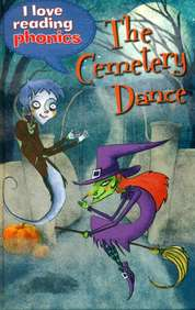 Cemetery Dance : I Love Reading Phonics Level 5 Book G