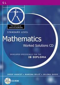 Pearson Baccalaureate: Standard Level Mathematics Worked Solutions Cd-Rom For The Ib Diploma