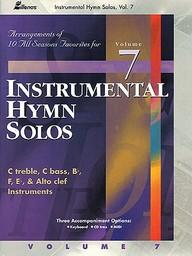 Instrumental Hymn Solos, Vol. 7: Arrangements For All Seasons Favorites