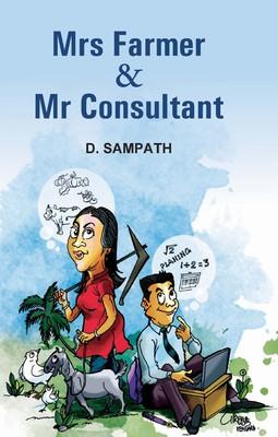 Mrs Farmer & Mr Consultant