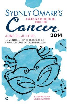 Sydney Omarr's Day-By-Day Astrological Guide for Cancer: June 21--July 22