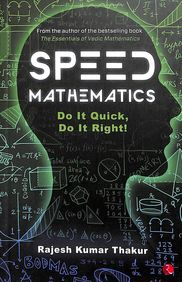 Speed Mathematics Do It Quick Do It Right