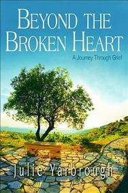 Beyond the Broken Heart: Boxed Kit: A Journey Through Grief
