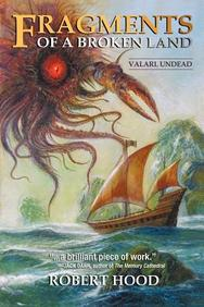Fragments of a Broken Land: Valarl Undead: A Fantasy Novel