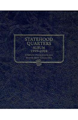 Statehood Quarters Album: Complete Philadelphia and Denver Mint Collection