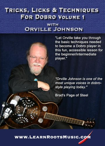 Tricks Licks And Techniques For Dobro Vol 1 With Orville Johnson
