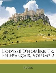 L'Odyss D'Homre: Tr. En Franais, Volume 2