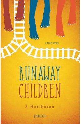 Run Away Children : A True Story