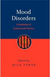 Mood Disorders - Hand Book Of Science & Practice