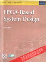 Buy Fpga Based System Design Book Wayne Wolf 8129710900 9788129710901 Sapnaonline Com India