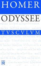 Odyssee: Griechisch - Deutsch (Sammlung Tusculum) (German Edition)