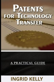 Patents for Technology Transfer