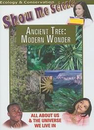 Ancient Tree: Modern Wonder: Science