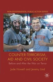 Counter-Terrorism, Aid and Civil Society: Before and After the War on Terror (Non-Governmental Public Action)