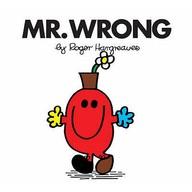 Mr. Men Classic Story Books 34: Mr. Wrong