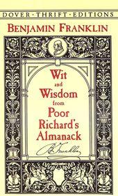 Wit & Wisdom From Poor Richards Almanack
