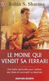 Le Moine Qui Vendit Sa Ferrari (Aventure Secrete) (French Edition)