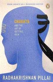 Chanakya & The Art Of Getting Rich