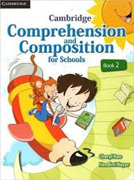 Cambridge  Comprehension & Composition  For Schools  Book  2
