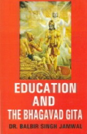 Education & The Bhagvad Gita