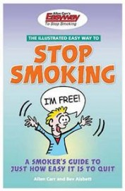 Illustrated Easy Way To Stop Smoking - A Smokers Guide To Just How Easy It Is To Quit