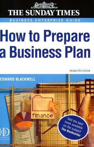 "Business Enterprise: How To Prepare A Business Plan: 19 (""sunday Times"" Business Enterprise)"