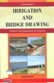 Buy Irrigation Bridge Drawing Textbook For 5 Sem Diploma Students