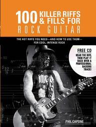 100 Killer Riffs and Fills for Rock Guitar