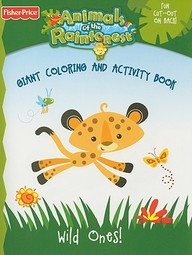 Wild Ones!: Giant Coloring And Activity Book (Animals Of The Rain Forest)