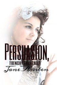 Persuasion, French (Francais): (Masterpiece Collection) (French Edition)