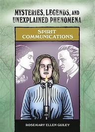 Spirit Communications (Mysteries, Legends, and Unexplained Phenomena)